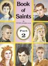 Book of Saints, Part 2 - Lawrence G. Lovasik