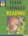 Flash Forward Reading: Grade 1 (Flash Kids Flash Forward) - Flash Kids, John Haslam