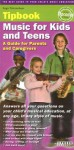 Music for Kids and Teens: A Guide for Parents and Caregivers - Hugo Pinksterboer