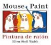 Mouse Paint - Ellen Stoll Walsh