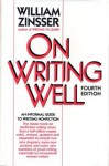 On Writing Well - William Knowlton Zinsser