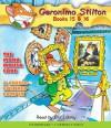 Geronimo Stilton: #15-16 - Geronimo Stilton, Bill Lobley, Elisabetta Dami