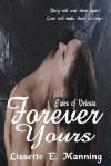 Forever Yours - Lissette E. Manning