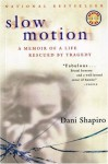 Slow Motion (Harvest Book) - Dani Shapiro