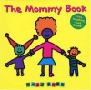 The Mommy Book - Todd Parr