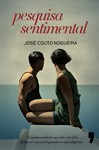 Pesquisa Sentimental - José Couto Nogueira