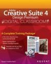 Adobe Creative Suite 4 Design Premium Digital Classroom - AGI Creative Team