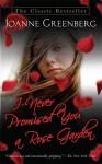 I Never Promised You a Rose Garden - Joanne Greenberg