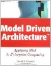Model Driven Architecture: Applying MDA to Enterprise Computing (OMG) - David S. Frankel