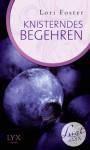 Lust de LYX - Knisterndes Begehren (German Edition) - Lori Foster, Silvia Gleißner