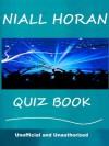 Niall Horan Quiz Book - Tom Henry