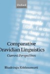 Comparative Dravidian Linguistics: Current Perspectives - Bhadriraju Krishnamurti