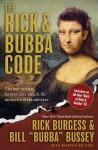 The Rick and Bubba Code: The Two Sexiest Fat Men Alive Unlock the Mysteries of the Universe [With Best or Rick and Bubba CD] - Rick Burgess