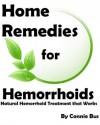 Home Remedies for Hemorrhoids - Natural Hemorrhoid Treatment that Works (Home Remedies) - Connie Bus, Define Success