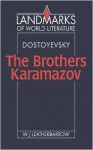 The Brothers Karamazov (Landmarks of World Literature) - William J. Leatherbarrow