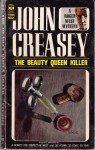 The Beauty Queen Killer - John Creasey
