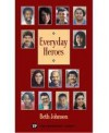 Everyday Heroes (Townsend Library) - Beth Johnson, John Langan, Carole Mohr, Judith Nadell, Janet Goldstein, Larry Didona