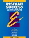 Essential Elements: Instant Success Starting System: Flute: (Essential Elements Band Method Series) - Tom C. Rhodes, Biers, Donald Bierschenk, Tim Lautzenheiser, Linda Petersen, Michael Sweeney