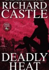 Deadly Heat - Richard Castle