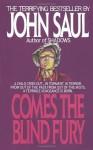 Comes the Blind Fury - John Saul