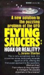 Flying Saucers: Hoax or Reality? - L. Jerome Stanton
