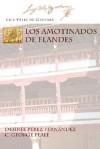 Los Amotinados de Flandes - Luis Vélez de Guevara