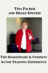 The Shakespeare & Company Actor Training Experience - Helen Epstein, Tina Packer