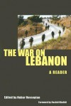 The War on Lebanon: A Reader - Nubar Hovsepian, Rashid Khalidi