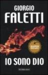 Io sono Dio (Perfect Paperback) - Giorgio Faletti