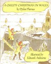 A Child's Christmas in Wales - Dylan Thomas, Edward Ardizzone