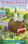 The Wedding Planners of Butternut Creek - Jane Myers Perrine