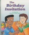 The Birthday Invitation (Rigby Flying Colors: Silver Level) - Sharon Holt, Marjory Gardner
