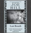 Last Breath (Audio) - Joe Hill