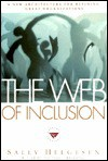 The Web of Inclusion - Sally Helgesen