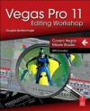 Vegas Pro 11 Editing Workshop - Douglas Spotted Eagle