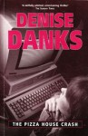 Pizza House Crash - Denise Danks