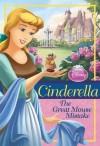 Disney Princess Cinderella: The Great Mouse Mistake (Disney Princess Chapter Book) - Walt Disney Company, Disney Storybook Art Team