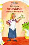 Anastasia stets zu Diensten - Lois Lowry