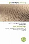 Jose Saramago - Frederic P. Miller, Agnes F. Vandome, John McBrewster