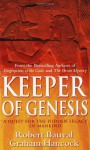 Keeper of Genesis: A Quest for the Hidden Legacy of Mankind - Robert Bauval, Graham Hancock