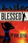 Blessed - Burt Boyar