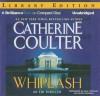 Whiplash (FBI Thriller, #14) - Catherine Coulter, Paul Costanzo, Renée Raudman