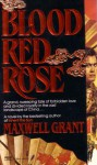 Blood Red Rose - Maxwell Grant