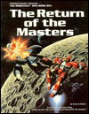 Palladium Books presents-- The Robotech RPG book six--The return of the masters - Jonathan Frater, Wayne Breaux, Wayne Breaux Jr.