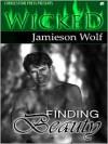 Finding Beauty - Jamieson Wolf