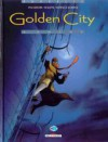 Golden City 4. Goldy - Daniel Pecqueur, Nicolas Malfin