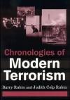 Chronologies of Modern Terrorism - Barry Rubin, Judith Colp Rubin, Judith Kolp Rubin