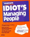 The Complete Idiot's Guide to Managing People - Arthur R. Pell