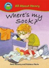 Where's My Sock? - Anne Rooney