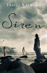 Siren - Tricia Rayburn